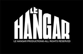 le hangar production